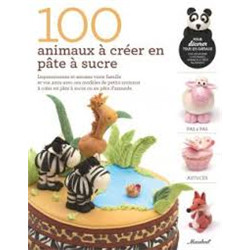 100 Animaux A Creer En Pate A Sucre