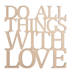 "Écriture bois ""do all things..."""