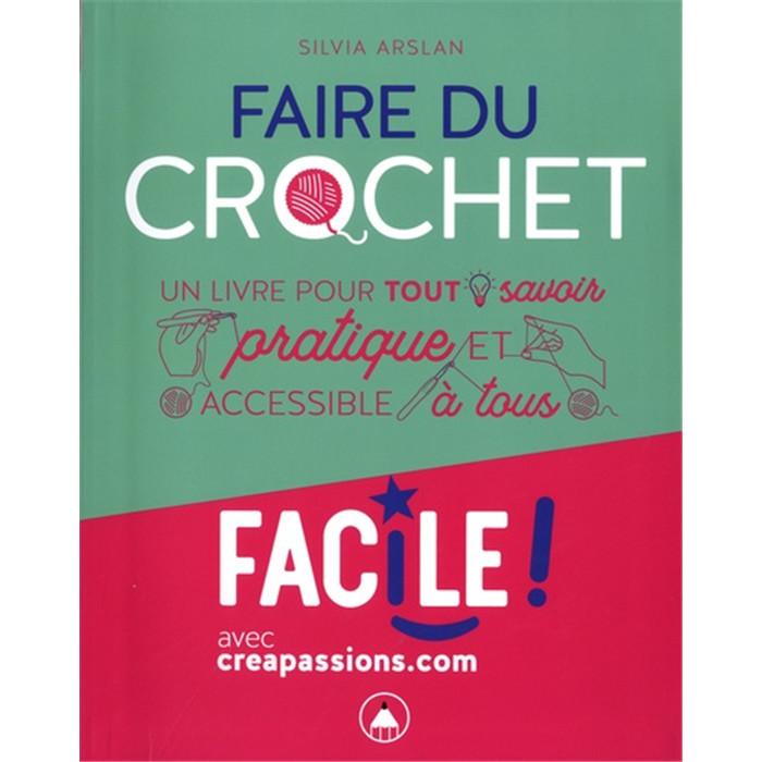 Creacorner Faire Du Crochet C Est Facile