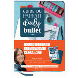 Guide du parfait daily bullet