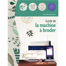 Le guide de la machine à broder