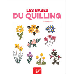 Les Bases Quilling