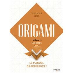 "Origami Volume 1 ""Les bases"""